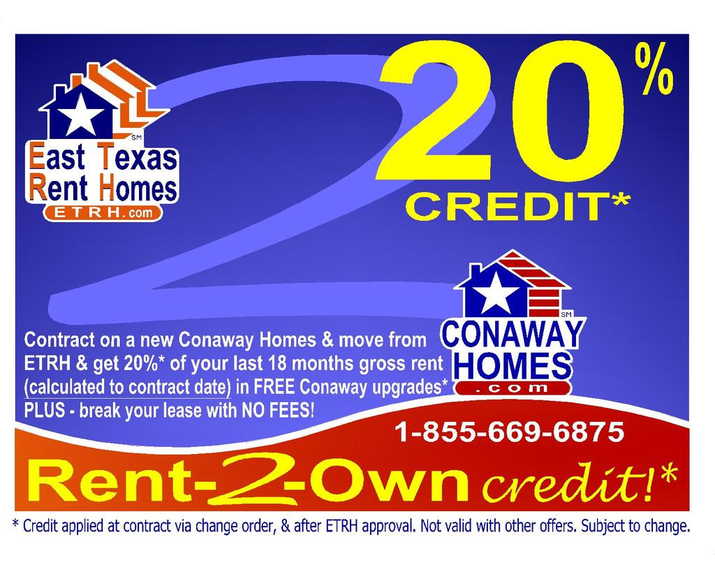 20% Rent-to-own credit, & break your lease for FREE!